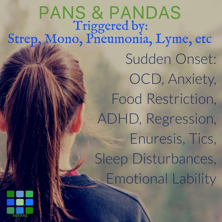 PANS PANDAS  Sudden OCD anxiety tics and more can be triggered by strep and other bacteria and viruses