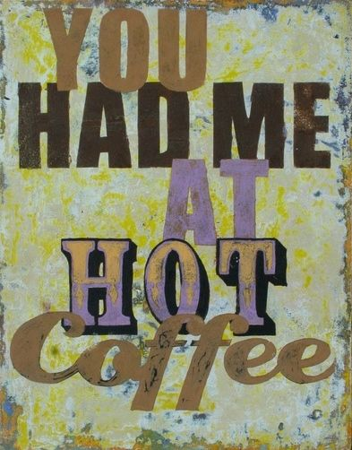 432ace31cd6c05abcfb9aba23bb31d01 hot coffee coffee talk 418 best love laughter images on pinterest funny stuff