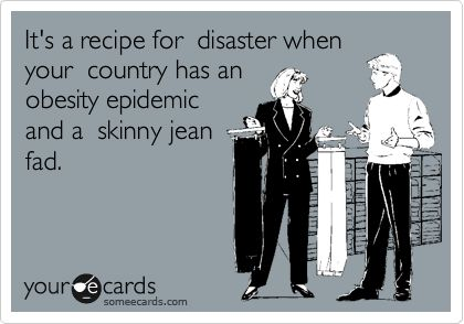 Hahaha.: Recipe, Skinny Jeans, Quotes, Giggl, Funny Stuff, Funnies, Ecards, So Funny, So Sad