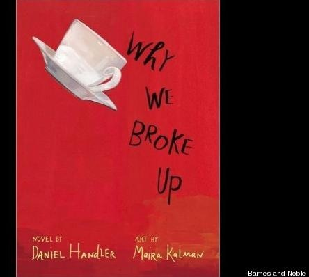 There's the usual high school romance post mortem in Why We Broke Up by Daniel Handler (who also wrote the A Series of Unfortunate Events series as Lemony Snicket). In this new novel, a girl sends her boyfriend a box filled with mementos from their relationship that help explain why they fell in love... and why they fell apart.