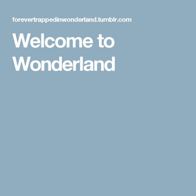 Welcome to Wonderland