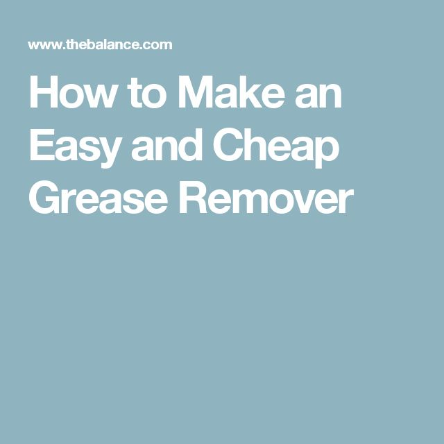 Best 25 grease remover ideas on pinterest cleaning for Best cleaning solution for greasy kitchen cabinets