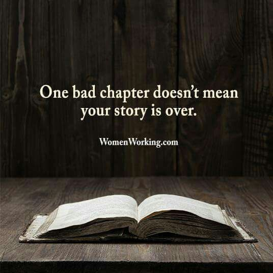 One bad chapter doesn't mean your story is over