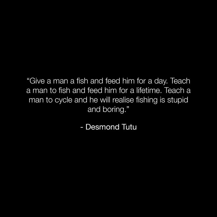 ohhhh yes, but I'm not sure I buy Desmond Tutu as having said it.