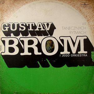 Gustav Brom I Jego Orkiestra* - W Tanecznych Rytmach (Vinyl, LP, Album) at Discogs