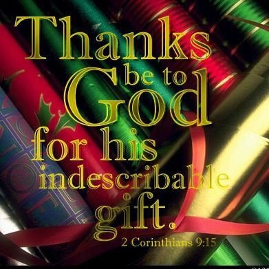 12 best indescribable gift images on pinterest 2 corinthians 2 corinthians thanks be to god for his indescribable gift jesus negle Choice Image