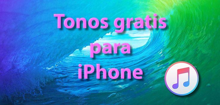 Tonos Gratis para el iPhone - http://www.actualidadiphone.com/tonos-gratis-para-el-iphone/