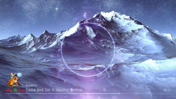 Krewella Come And Get It Razihel Remix 1000+ ideas about Dj M...