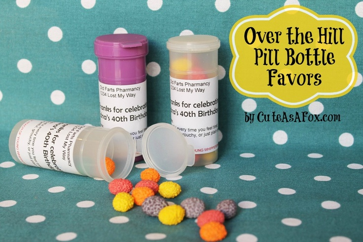 Cute As a Fox: Over the Hill - Pill Bottle Party Favors