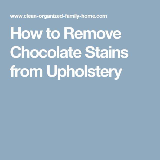 17 best ideas about removing chocolate stains on pinterest grease stains ink stains and. Black Bedroom Furniture Sets. Home Design Ideas