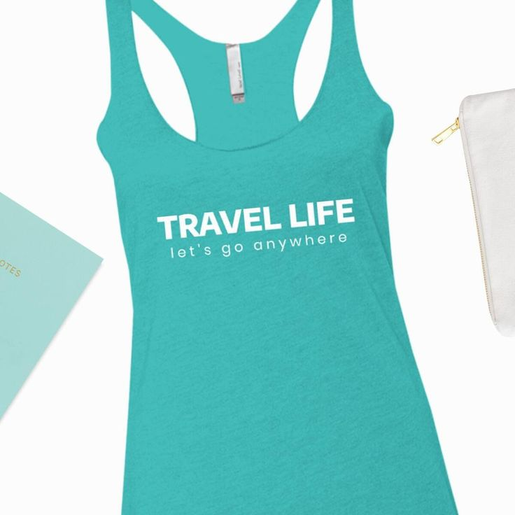 Travel life ❤ Let's go anywhere. Link in bio @munkberryofficial . Product: Travel Life Racerback Tank