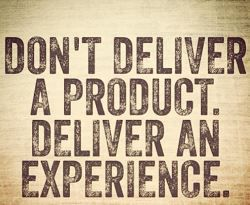 Work Quotes : Dont Deliver a Product  Deliver an Experience. Thats why we LOVE social media!