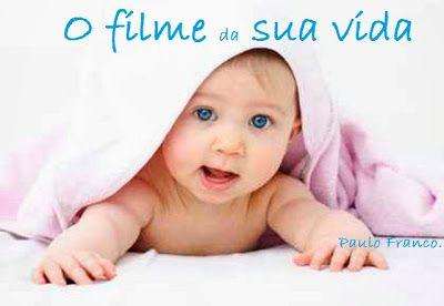 Blog Oficial de Paulo Franco: O filme da sua vida Você poderá mudar de opinião após ler este poema.