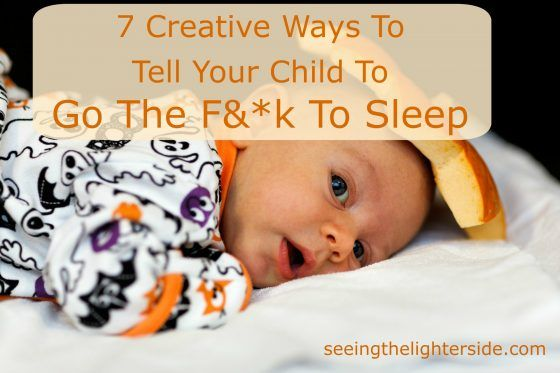 Because telling your child to 'Go the f&*k to sleep' doesn't count as bad parenting if you say it in French. #parenting #bedtime #gotosleep #preschoolers #parentingsatire