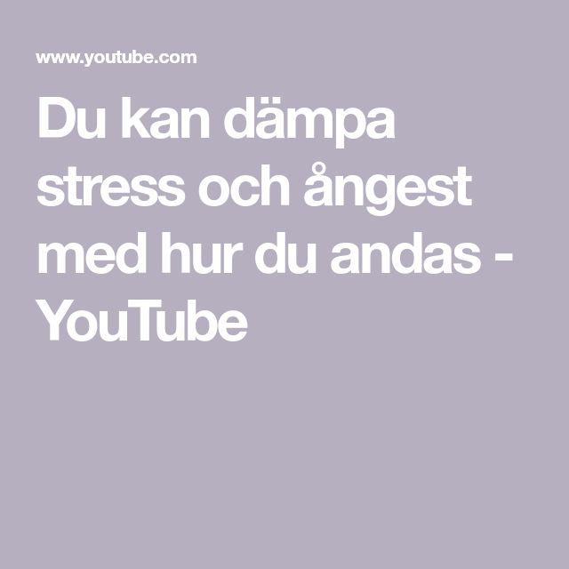 Du kan dämpa stress och ångest med hur du andas - YouTube