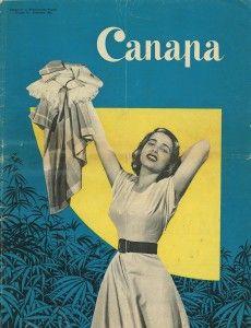 """Copertina della rivista a fascicoli per donne """"CANAPA"""", 1954. A cura del Comitato Nazionale Propaganda #Canapa che aveva sede a Milano, con lo scopo di far conoscere le virtù di questa 'fibra nazionale vera amica della #donna moderna'. #tramedicanapa http://bit.ly/1gx8GHL"""