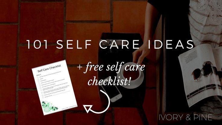 101 Self Care Ideas (+ Free Checklist!)