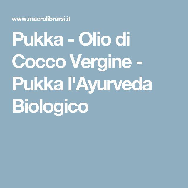 Pukka - Olio di Cocco Vergine  - Pukka l'Ayurveda Biologico