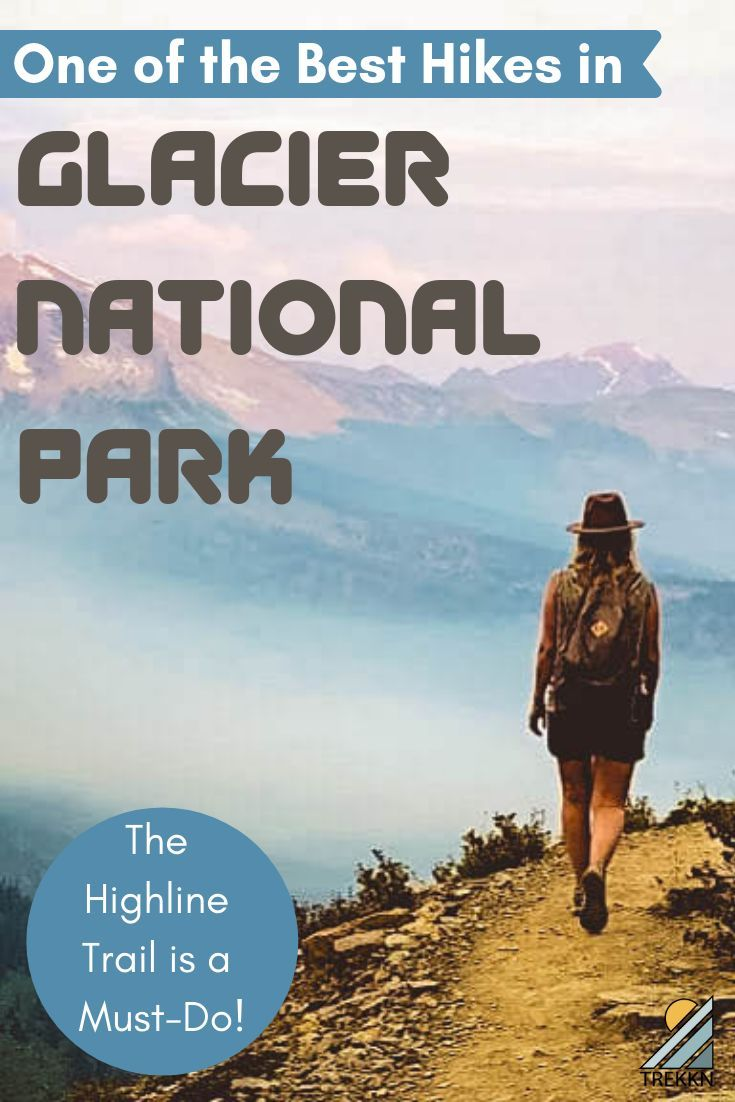 What You Must Know About A Highline Trail Hike in Glacier National Park