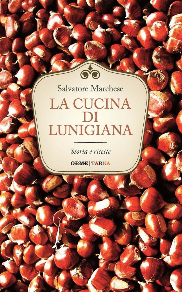 La cucina di Lunigiana