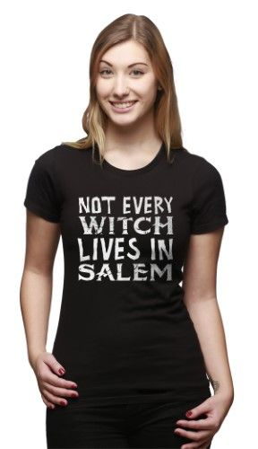 Womens Not Every Witch Lives In Salem Halloween T shirt -M, Women's, Size: Medium / Junior Fit, Black