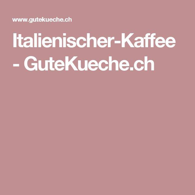 Die besten 25+ Italienischer kaffee Ideen auf Pinterest Reise - original italienische k che