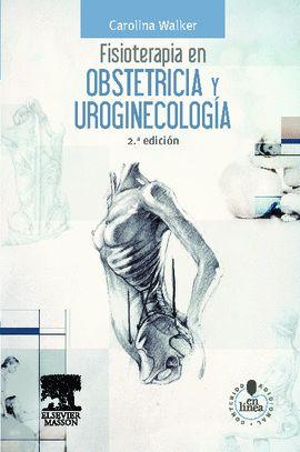 FISIOTERAPIA EN OBSTETRICIA Y UROGINECOLOGIA