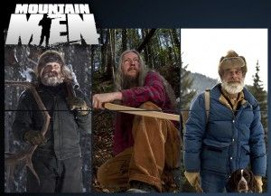 Mountain Men, the one on the far right is a family friend. Yay....!   :0)