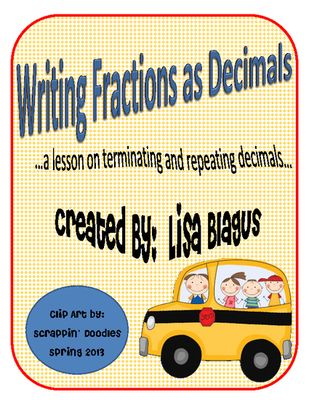 Rational+Number,+Repeating+&+Terminating+Decimal+Unit+from+Leighsuh16+on+TeachersNotebook.com+-++(17+pages)++-+This+is+a+17+page+2-day+lesson+plan+on+rational+numbers.+Day+one+focuses+on+writing+fractions+as+decimals,+complete+with+a+warmup,+set+of+notes,+cut+and+paste+practice,+and+exit+ticket.+Day+two+is+about+terminating/repeating+decimals+and+is+also+complete+