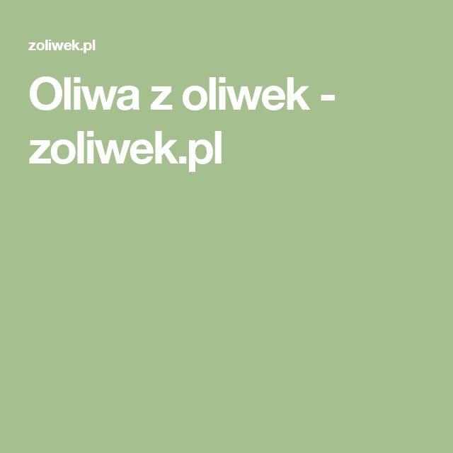 Oliwa z oliwek  - zoliwek.pl