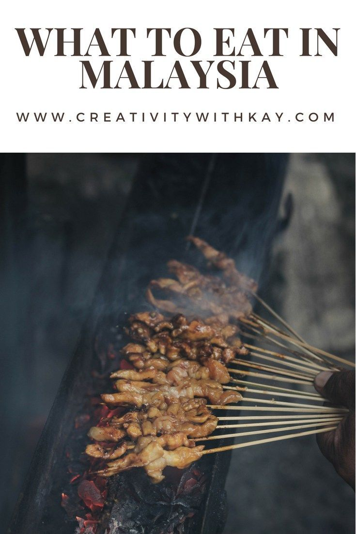 Must Try Food In Malaysia Halal Creativity With Kay Food Halal Recipes Full Meal Recipes