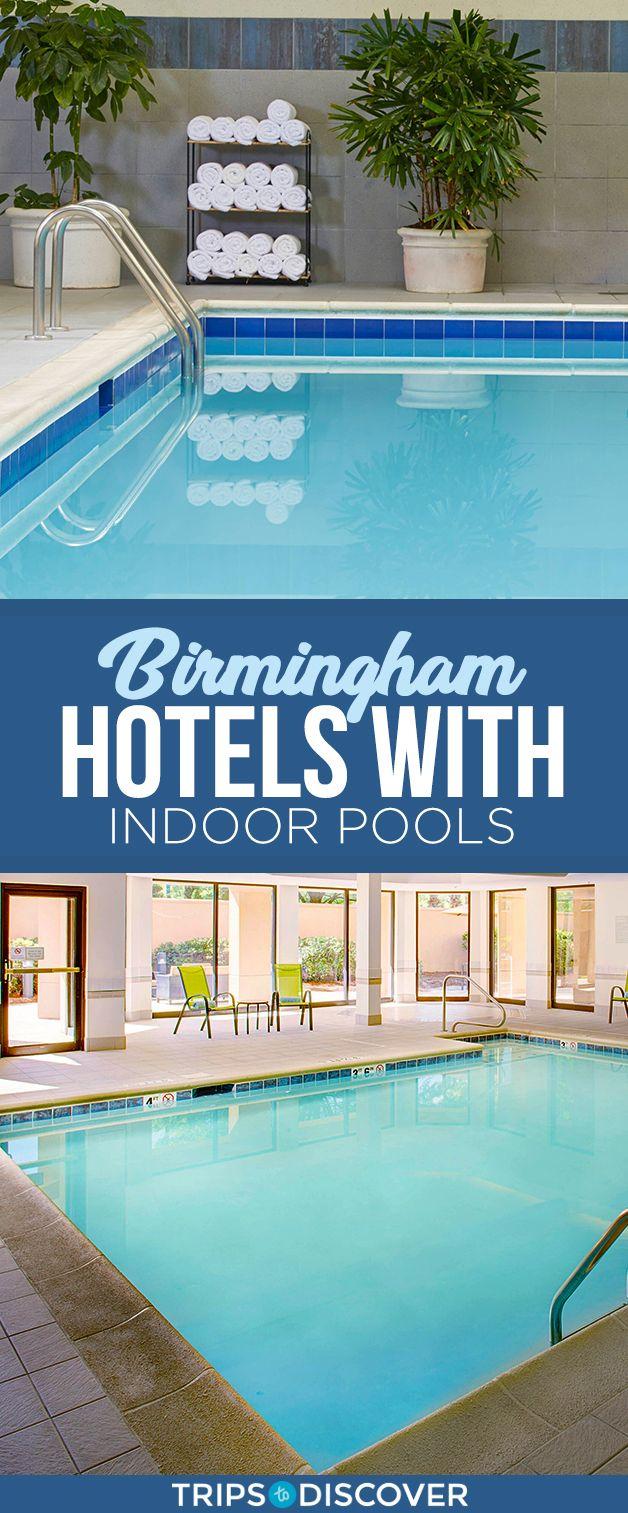 Top 8 Birmingham Hotels with Indoor Pools