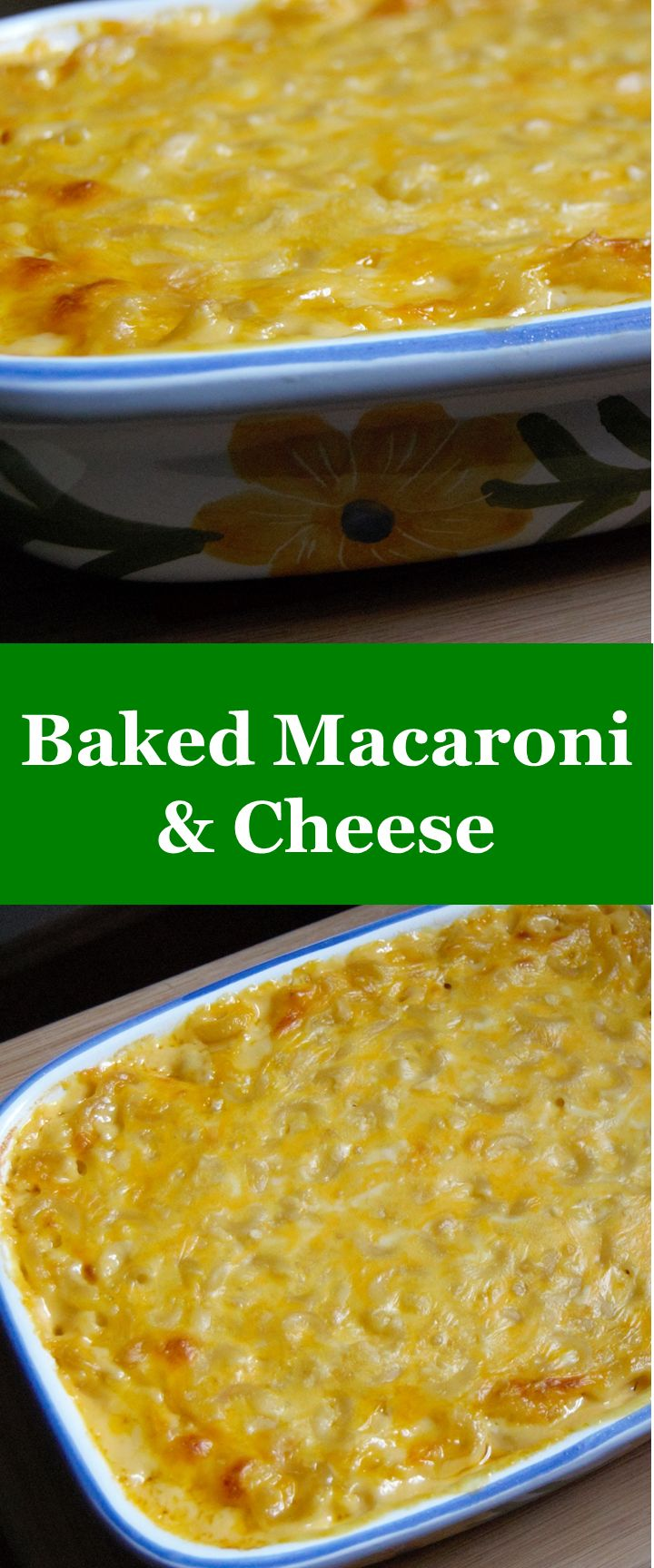 Baked Macaroni & Cheese that bakes up creamy and delicious.