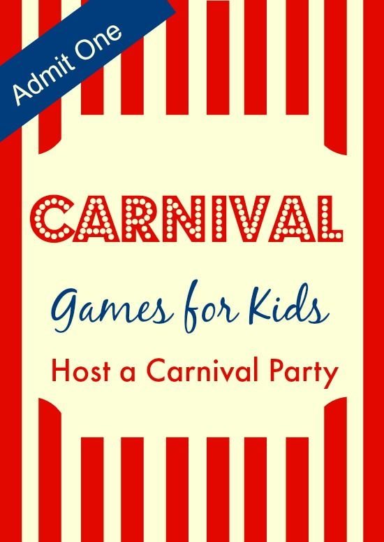 Carnival Party Games for Kids to Keep them Entertained