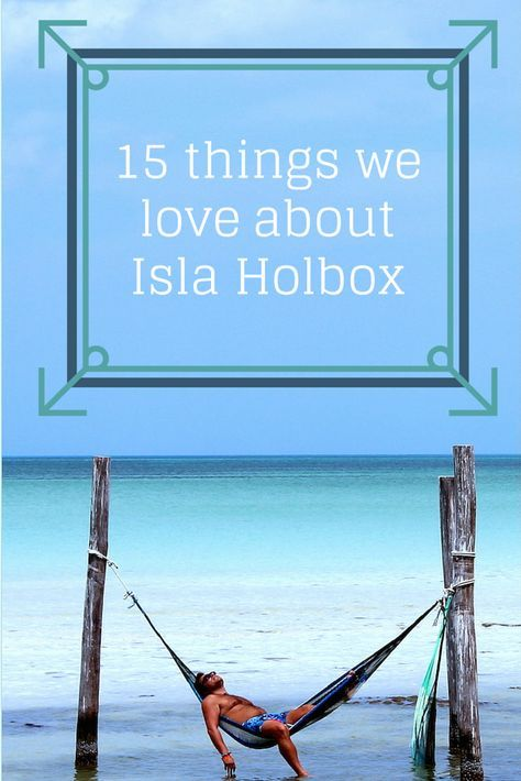 Isla Holbox, a magical island in Mexico. Read our 15 reasons to love this island http://globalhelpswap.com/isla-holbox-mexico/ #mexico #holbox #travel