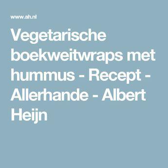 Vegetarische boekweitwraps met hummus - Recept - Allerhande - Albert Heijn