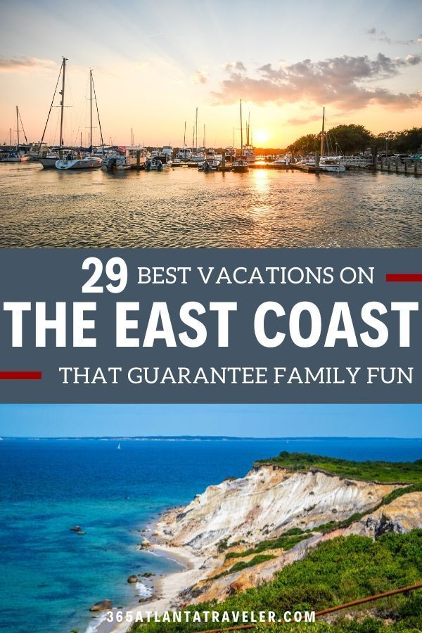 29 East Coast Vacations Guaranteed To Make Forever Memories In 2020 East Coast Vacation Usa Vacation Destinations Best East Coast Beaches