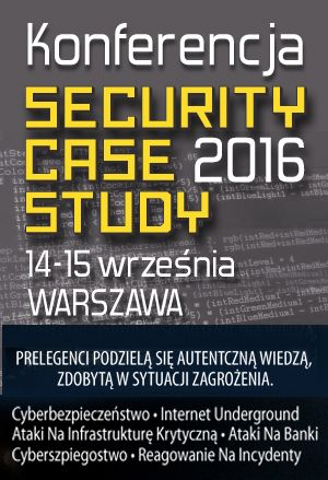 Konferencja Security Case Study 2016. 14-15 września. www.securitycasestudy.pl https://youtu.be/OinOTJ5OpNI