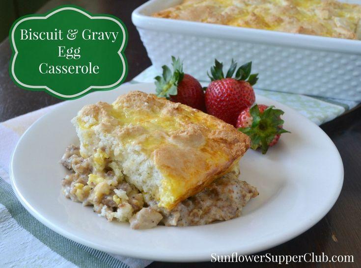 Sunflower Supper Club | Biscuit and Gravy Egg Casserole | https://sunflowersupperclub.com