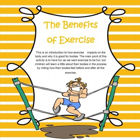 The Benefits of Exercise. What is good for your body. Fun activities as kids learn about exercise. www.teachezy.com