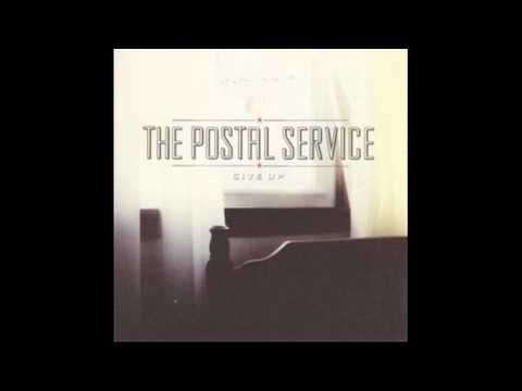 "The Postal Service - Give Up - Full Album - YouTube ""Nothing Better"""