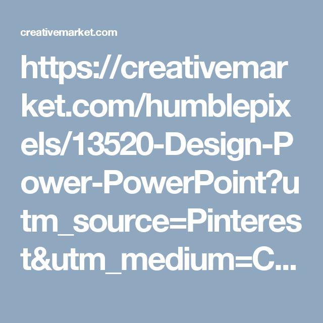 https://creativemarket.com/humblepixels/13520-Design-Power-PowerPoint?utm_source=Pinterest&utm_medium=CM Social Share&utm_campaign=Product Social Share&utm_content=Design Power PowerPoint ~ Presentation Templates on Creative Market