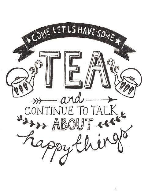 Tea, friends, happy things