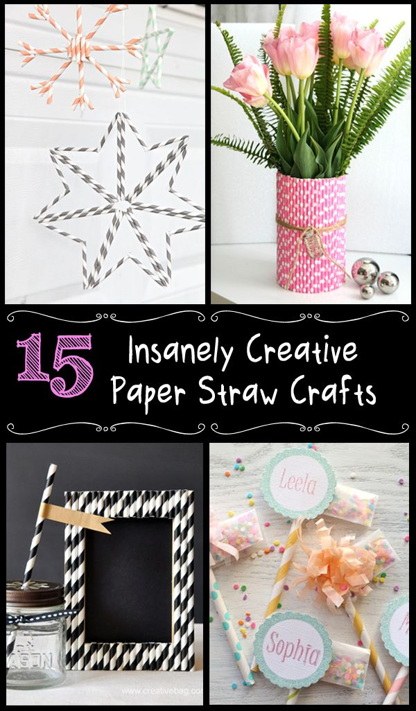 15 Insanely Creative Paper Straw Crafts