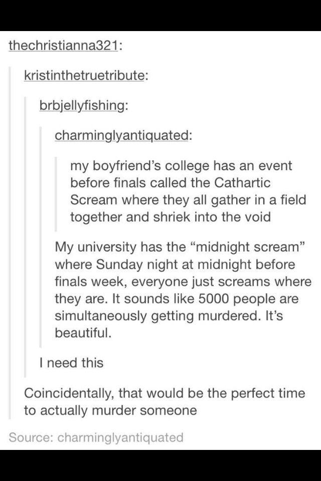 This happens in Night Vale every once I  a while. Like, everyone just stands in the park and screams into the void