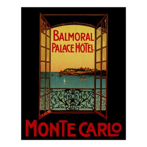 Monte Carlo ~ Balmoral Palace Hotel Vintage Travel Posters