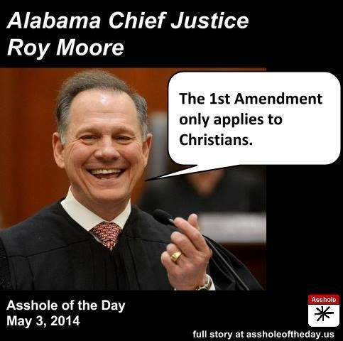 The Warmonger Report DOUCHEBAG OF THE WEEK ROY MOORE AND ALABAMA Impressive Roy Moore Quotes