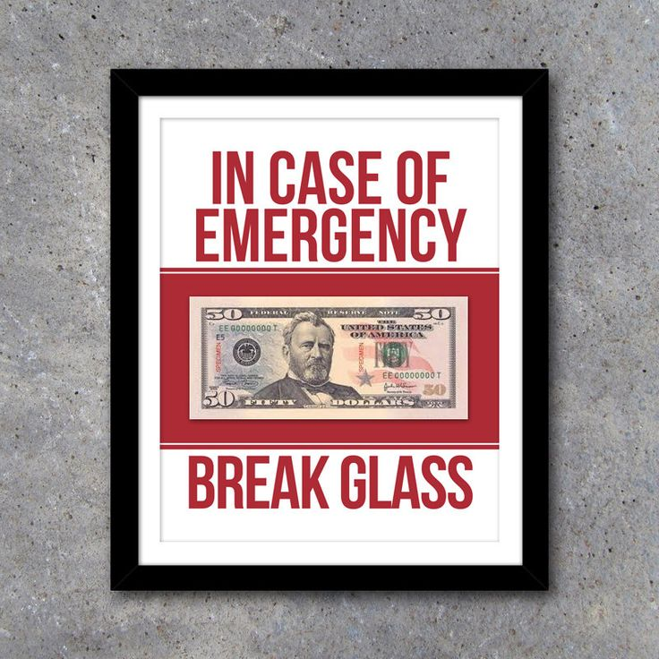 In Case of Emergency Break Glass Printable Art – Humorous home decor – Christmas Gift - Graduation Gift - Father's Day Gift-Baby Shower Gift