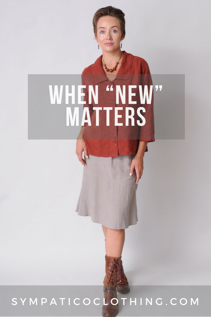 """When """"New"""" Matters  When do you buy new clothes? Have you noticed"""