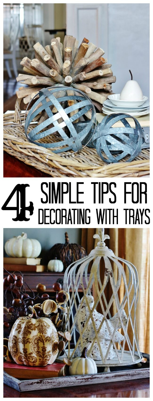four simple tips for decorating with trays